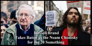 Noam Chomsky (left) Photo by Andrew Rusk and Russell Brand photo by Dan Kitwood (CC BY 2.0)